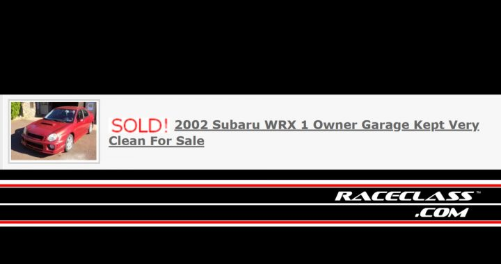 SOLD ! 2002 Subaru WRX Sedan 1 Owner Garage Kept Very Clean For Sale - THIS HAS BEEN SOLD !!! Do you have Subaru WRX For Sale ? - If you do .. List it with us - We will work to get it SOLD !!!!